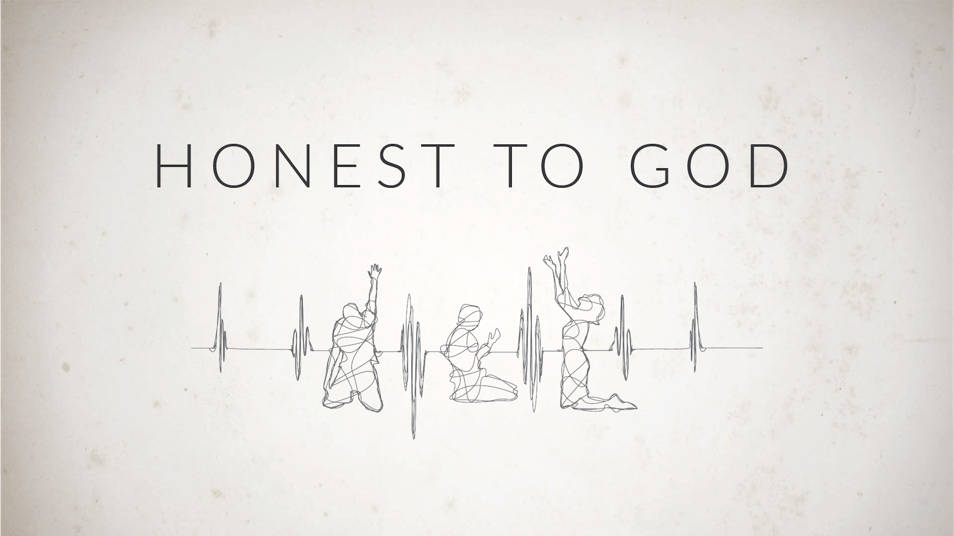 Honest to God Prayer Series